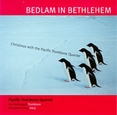 Bedlam in Bethlehem – Christmas with the Pacific Trombone Quartet